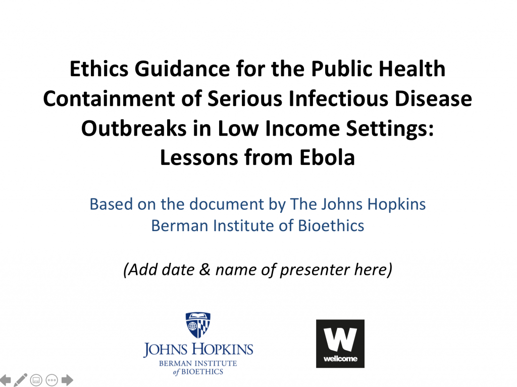 Ethics Guidance for the Public Health Containment of Serious